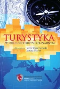 Turystyka w ujęciu interdyscyplinarnym