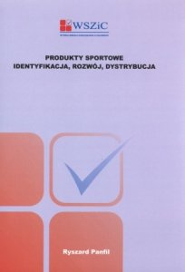 Produkty sportowe identyfikacja rozwój dystrybucja
