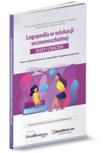Logopedia w edukacji wczesnoszkolnej Zeszyt ćwiczeń Autyzm, niepełnosprawność w stopniu lekkim