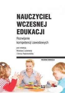 Nauczyciel wczesnej edukacji Rozwijanie kompetencji zawodowych