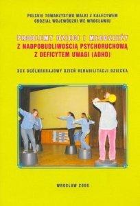 Problemy Dzieci i Młodzieży z Nadpobudliwością Psychoruchową i D