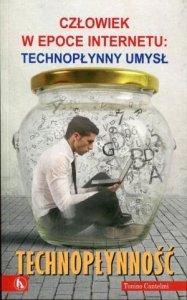 Technopłynność Człowiek w epoce Internetu: Technopłynny umysł