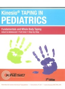Kinesiotaping in Pediatrics Fundamentals and Whole Body Taping
