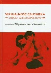 Seksualność człowieka w ujęciu wieloaspektowym