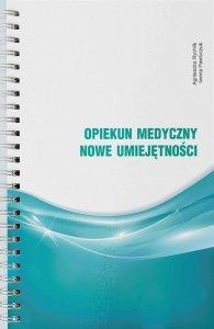 Opiekun medyczny Nowe umiejętności