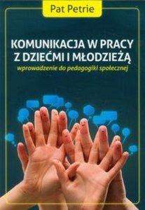 Komunikacja w pracy z dziećmi i młodzieżą wprowadzenie do...