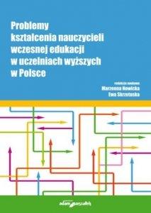 Problemy kształcenia nauczycieli wczesnej edukacji w uczelniach wyższych w Polsce