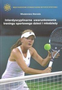 Interdyscyplinarne uwarunkowania treningu sportowego dzieci i...