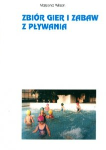 Zbiór gier i zabaw z pływania