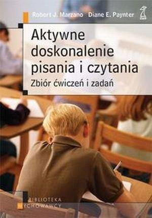 Aktywne doskonalenie pisania i czytania Zbiór ćwiczeń i zadań
