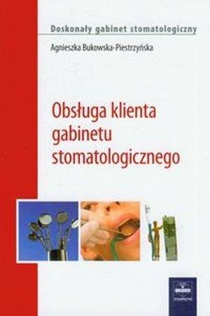 Obsługa klienta gabinetu stomatologicznego