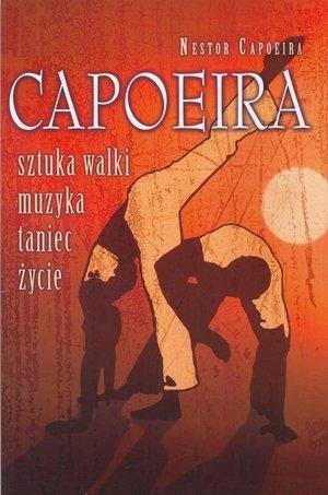 Capoeira Sztuka walki muzyka taniec życie