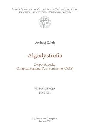 Algodystrofia  Zespół Sudecka, Complex Regional Pain Syndrome (CRPS)