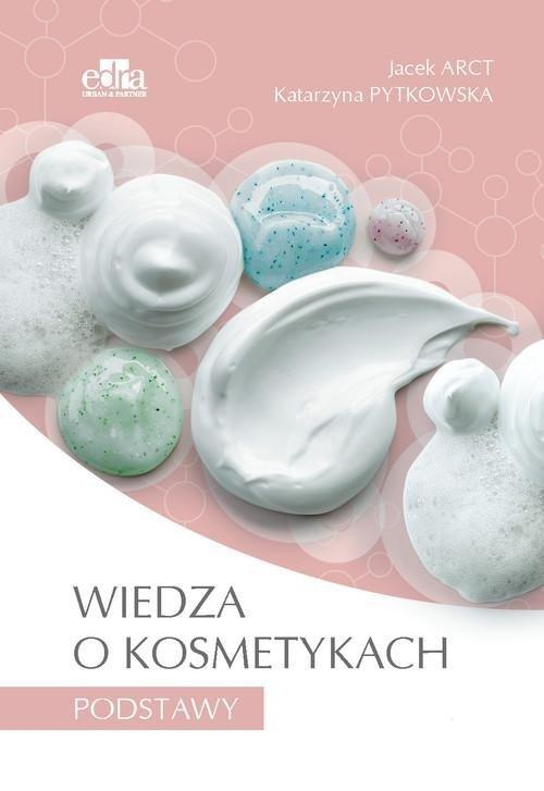 Wiedza o kosmetykach Podstawy