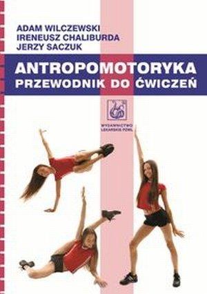 Antropomotoryka Przewodnik do ćwiczeń