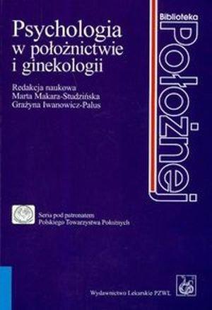 Psychologia w położnictwie i ginekologii
