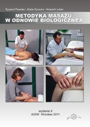 Metodyka masażu w odnowie biologicznej