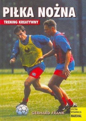 Piłka nożna Trening kreatywny
