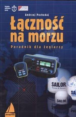 Łączność na morzu Podręcznik dla żeglarzy