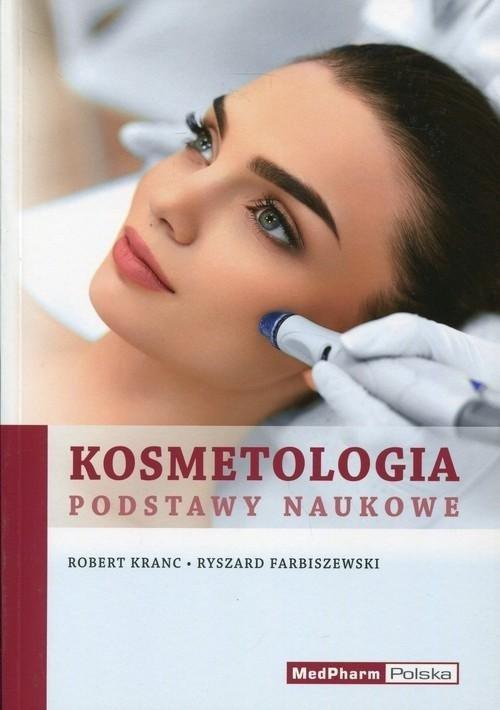 Kosmetologia Podstawy naukowe