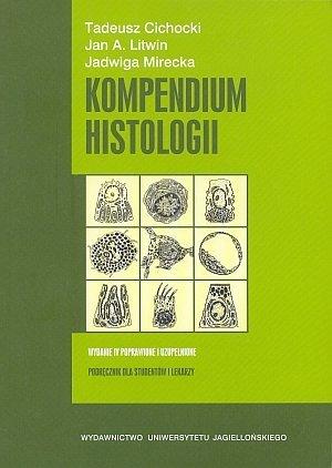 Kompendium histologii  Podręcznik dla studentów i lekarzy