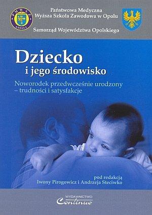 Noworodek przedwcześnie urodzony - trudności i satysfakcje