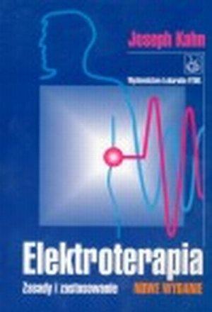 Elektroterapia Zasady i stosowanie