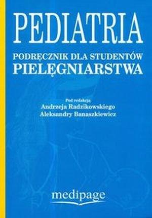 Pediatria Podręcznik dla studentów pielęgniarstwa