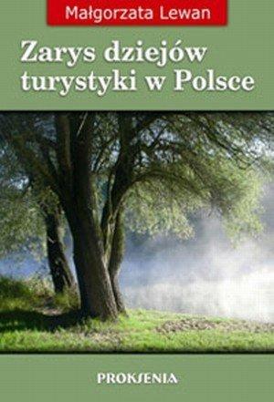 Zarys dziejów turystyki w Polsce