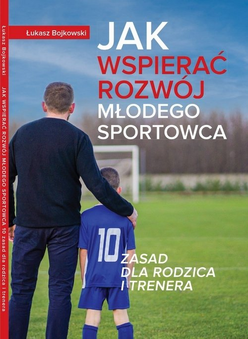 Jak wspierać rozwój młodego sportowc