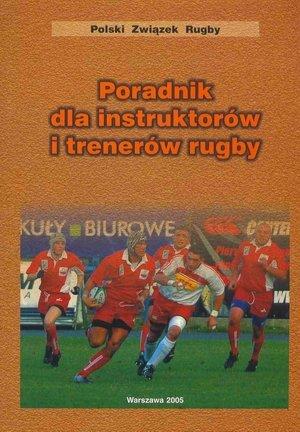 Poradnik dla instruktorów i trenerów rugby