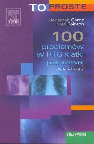 100 problemów w RTG klatki piersiowej