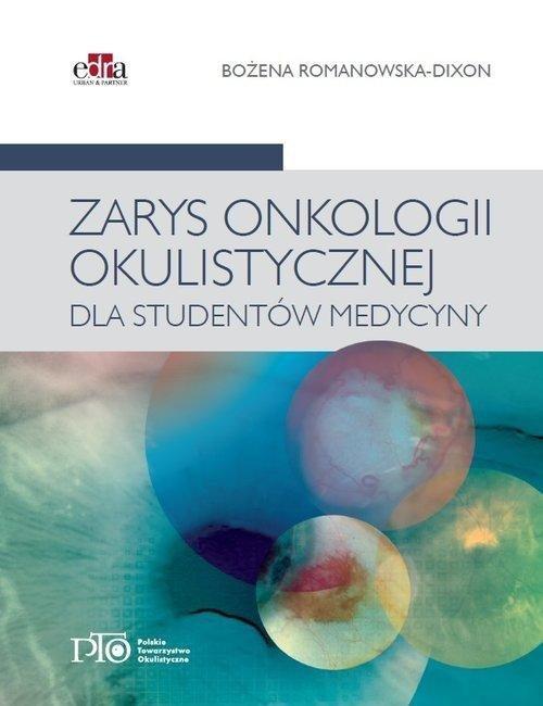 Zarys onkologii okulistycznej dla studentów medycyny