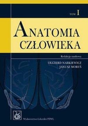 Anatomia człowieka tom 1 Podręcznik dla studentów /PZWL