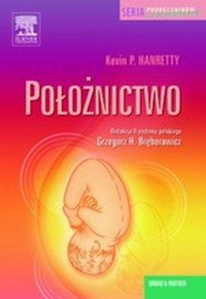 Położnictwo Seria Podręczników Ilustrowanych