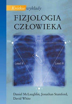 Fizjologia człowieka Krótkie wykłady