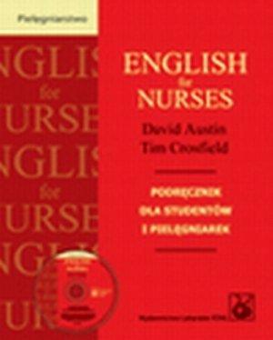 English for Nurses Podręcznik dla studentów i pielęgniarek