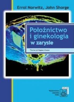 Położnictwo i ginekologia w zarysie
