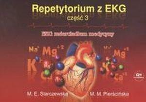 Repetytorium z EKG część 3 EKG zwierciadłem medycyny