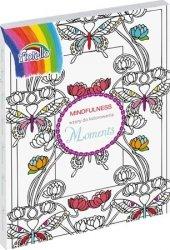 Książka do kolorowania Mindfulness Moments FIORELLO (150-1390)
