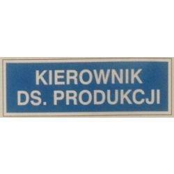 Znak KIEROWNIK DS. PRODUKCJI 801-65 F.Z.