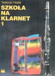 HEJDA T.: Szkoła na klarnet cz. 1