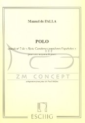 Falla, Manuel de: 7 Chansons Populairesespagnoles, No. 7: POLO na głos średni