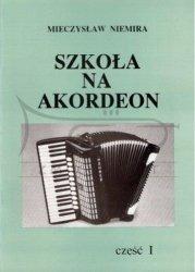Niemira Mieczysław: Szkoła na akordeon cz. 1