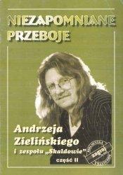 Niezapomniane Przeboje Andrzeja Zielińskiego i zespołu Skaldowie, cz. 2