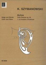 Szymanowski, Karol: Mythes op. 30,1: 3 Poemes pour violon et piano la Fontaine D'Arethuse