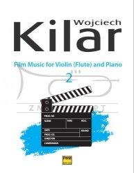 Kilar Wojciech, Muzyka filmowa na skrzypce / flet i fortepian, zeszyt 2