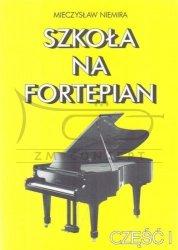 NIEMIRA M.: Szkoła na fortepian z.1