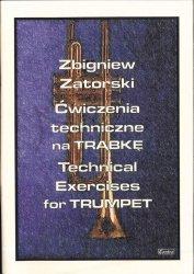 CONTRA Zbigniew Zatorski Ćwiczenia techniczne na trąbkę / Technical Exercises For Trumpet