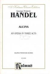 Handel George Frideric: Alcina (1735) - mała partytura